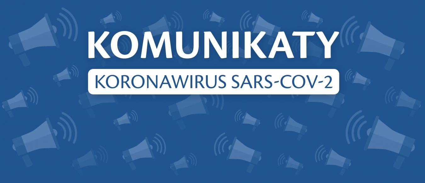 Komunikaty Władz Uczelni w sprawie sytuacji epidemicznej